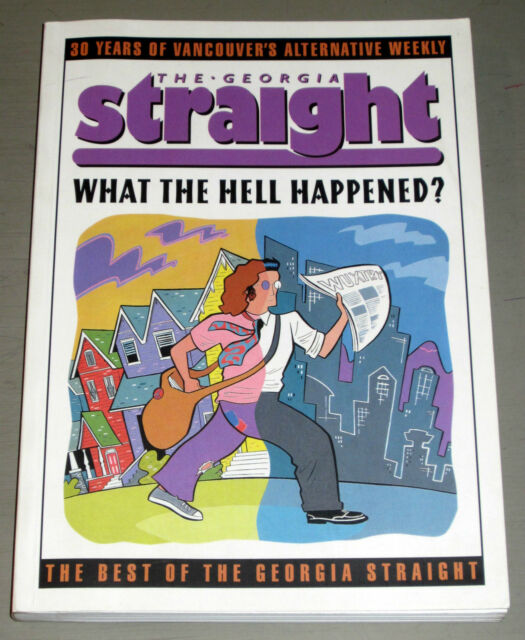 GEORGIA STRAIGHT VANCOUVER PSYCHEDELIC UNDERGROUND HIPPIE PRESS LSD MARIJUANA