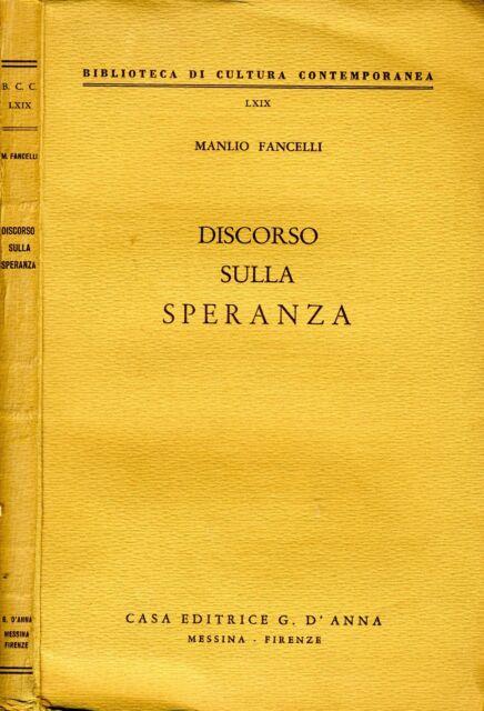 Discorso Sulla Speranza. . 1960. I ED..