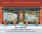 Footnotes from the World's Greatest Bookstores von Garrison Keillor und Bob Eckstein (2016, Gebundene Ausgabe)