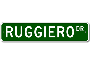 Personalized Last Name Sign RUGGIERO Street Sign