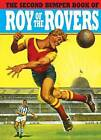The Bumper Book of Roy of the Rovers II by Titan Books (Hardback, 2009)