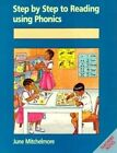 Step by Step to Reading Using Phonics: Reading Readiness: Book 1 by June Mitchelmore (Paperback, 1998)