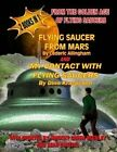 Flying Saucer from Mars and My Contact with Flying Saucers: 2 Books in One: From the Golden Age of Flying Saucers by Cederich Allingham, Dino Kraspedon (Paperback / softback, 2014)