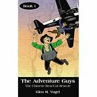 Adventure Guys The Chinese Bear-cat Rescue 9781425916459 by Glen M. Vogel