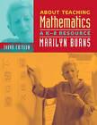 About Teaching Mathematics: A K-8 Resource by Marilyn Burns (Paperback / softback, 1977)