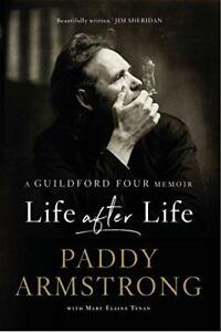 Life After Life A Guildford Four Memoir by with MaryElaine Tynan Paddy Armstr - Leicester, United Kingdom - Life After Life A Guildford Four Memoir by with MaryElaine Tynan Paddy Armstr - Leicester, United Kingdom