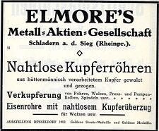 ELMORE´S Metall AG Schladern a.d. Sieg KUPFERRÖHREN Historische Reklame von 1912