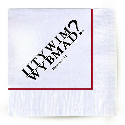 IITYWIMWYBMAD? Cocktail Napkins- Pack of 50 - Funny Bar Pub Drink Beverage Party