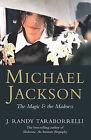 Michael Jackson: The Magic and the Madness by J. Randy Taraborrelli (Paperback, 2004)