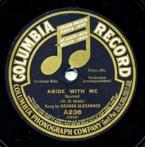 GEORGE ALEXANDER on 1908 Columbia A236 (1912 label type) - Abide With Me