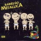 Babies Go von Metallica (2011)