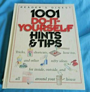 READER'S DIGEST 1001 DO-IT-YOURSELF HINTS & TIPS BOOK Good ...