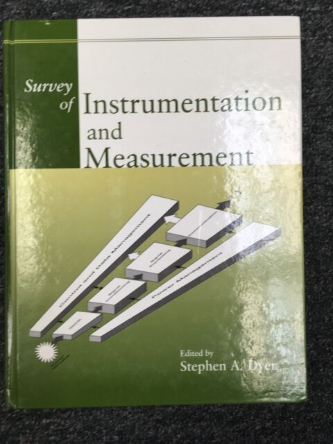 Wiley Survey of Instrumentation and Measurement by Stephen A. Dyer (2001, Hardco