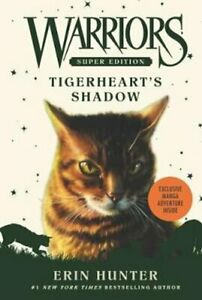 Warriors-Super-Edition-Tigerheart-039-s-Shadow-by-Erin-Hunter-9780062467744