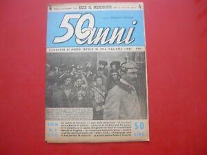 50-ANNI-CRONACHE-DI-MEZZO-SECOLO-DI-VITA-1901-1950-6-DIC-1950-NUMERO-4