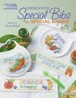 Special Bibs for Special Babies (Leisure Arts #5852) by Ursula Michael (Paperback / softback)