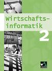 Wirtschaftsinformatik 2. Mittelstufe Gymnasium (WSG-W) von Ulrike Wombacher, Manuel Friedrich und Barbara Oltarjow-Mayerlen (2008, Taschenbuch)