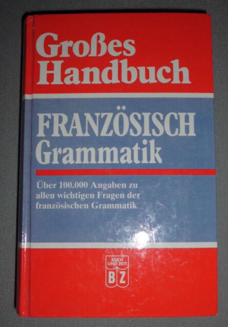 Grosses Handbuch Französisch Grammatik - Gertraud Klein, Margit Kilian (1995)