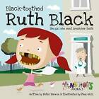 Black Toothed Ruth Black by Peter Barron (Paperback, 2013)