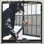 Slow Your Roll by Bryan Anderson (CD, Jun-2005, MiLeta Records)