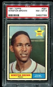 1961-Topps-391-WINSTON-BROWN-Chicago-White-Sox-RC-Rookie-PSA-8-NM-MT