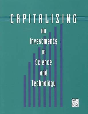 CAPITALIZING ON INVESTMENTS IN SCIENCE AND TECHNOLOGY., No author., Used; Like N