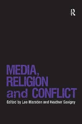 Media, Religion and Conflict (Religion and International Security), Savigny, Hea