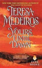 Yours Until Dawn, Teresa Medeiros, 0060513659, Book, Acceptable