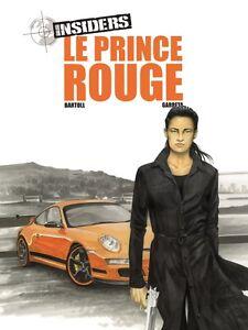 Insiders-Le-prince-rouge-Garreta-Bartoll-tirage-de-tete-neuf-numerote-et-signe