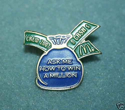 McDonalds Crew 2001 Win A Miillion Pin Pinback NEW