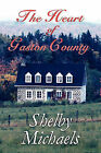 The Heart of Gaston County by Shelby Michaels (Paperback / softback, 2010)