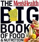 The Men's Health Big Book of Food & Nutrition by Joel Weber (Paperback, 2010)