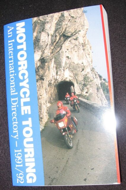 Motorcycle Touring An International Directory - 1991/92