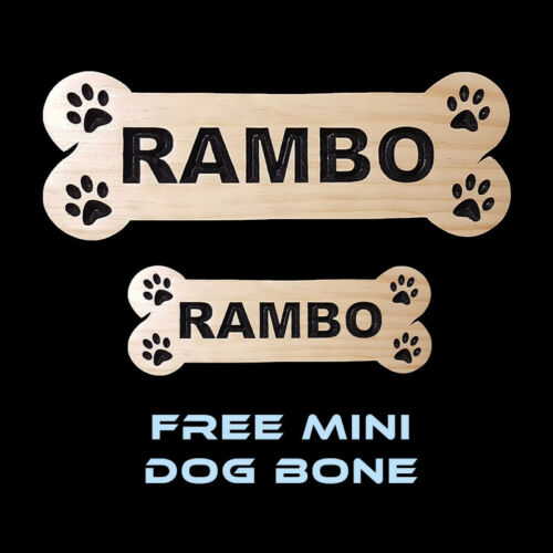 TIMBER SIGNS PERSONALISED DOG BONES LARGE /& FREE MINI