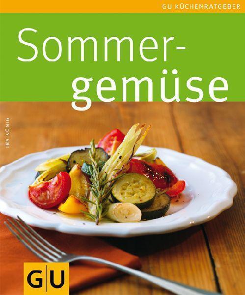 Sommergemüse von Ira König (2010, Taschenbuch)
