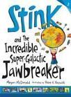 Stink and the Incredible Super-Galactic Jawbreaker von Megan McDonald (2013, Taschenbuch)