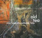 Old Tea [Digipak] by Michael Musillami Trio (CD, 2010, Playscape Recordings)
