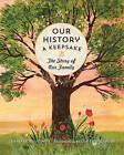 Our History: The Story of Our Family by Editors of Rock Point, Jennifer Boudinot (Paperback, 2016)