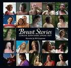Breast Stories: Cancer Survivors Speak Out by Fitzhenry & Whiteside (Paperback, 2012)