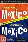 Stories from Mexico/Historias De Mexico by William N. Stivers, Genevieve Barlow (Paperback, 2010)