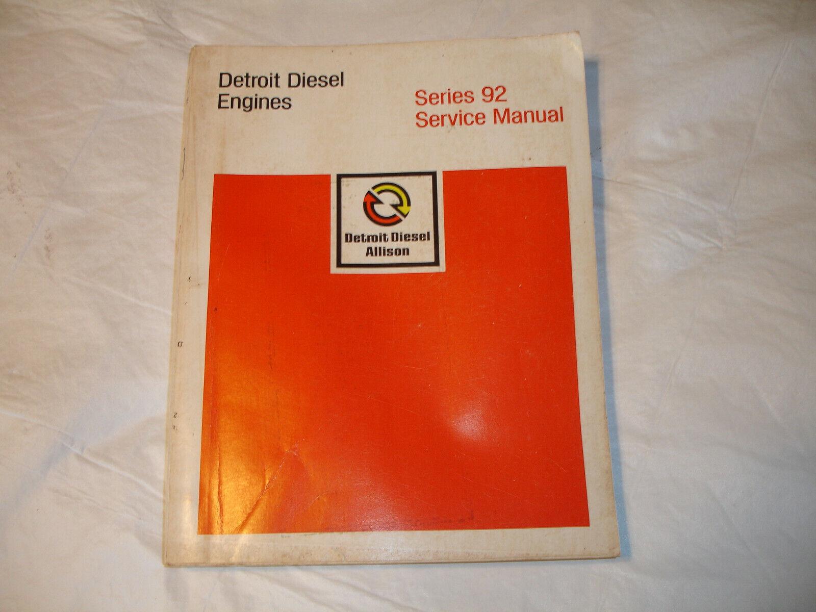 EC Detroit Diesel Series 92 Engines Factory Service Shop Overhaul Manual 1 74