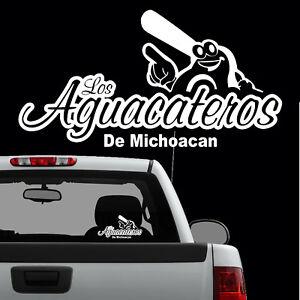los aguacateros de michoacan decal sticker hecho en mexico sinaloa naranjeros ebay details about los aguacateros de michoacan decal sticker hecho en mexico sinaloa naranjeros