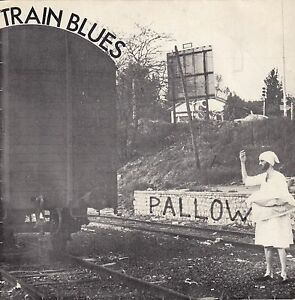 45-T-EP-PALLOW-034-TRAIN-BLUES-034