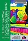 Teaching Grammar, Punctuation and Spelling in Primary Schools by David Waugh, Rosemary Waugh, Claire Warner (Hardback, 2016)