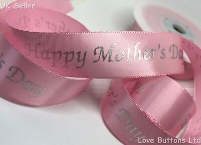 25mm Pink satin ribbon with silver Happy Mother's Day ideal for Mothers Day gift