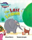 The Last Lemon Pink B Band by Alison Hawes (Paperback, 2000)