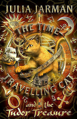 """AS NEW"" Jarman, Julia, The Time-Travelling Cat and the Tudor Treasure Book"