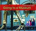 Going to a Museum by Rebecca Rissman (Paperback, 2013)