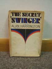The Secret Swinger by Alan Harrington 1966 First Edition Free Shipping d/j