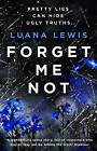 Forget Me Not by Luana Lewis (Paperback, 2015)